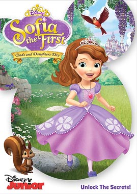 Sofia The First: Dads and Daughters Day